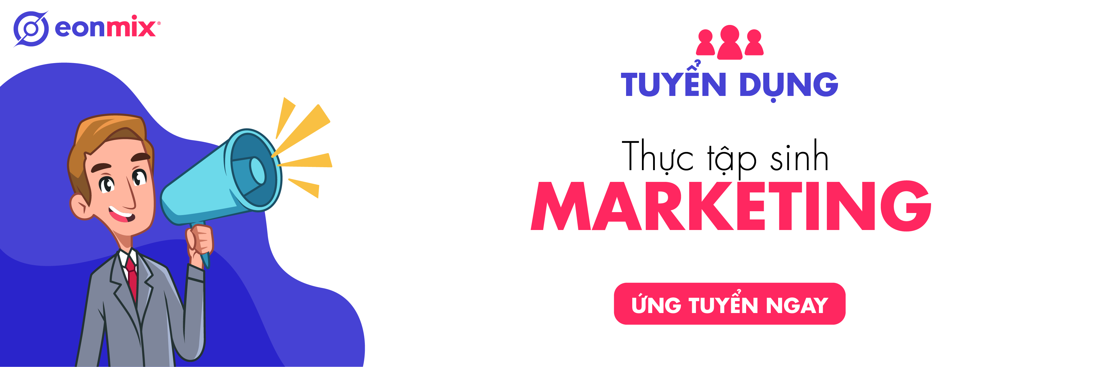 Banner tuyển dụng thực tập sinh Markeing cho Eonmix Creative Agency